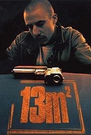 13 m²(2007) Poster - Movie Forum, Cast, Reviews