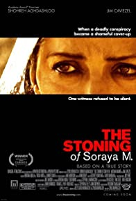 Primary photo for The Stoning of Soraya M.
