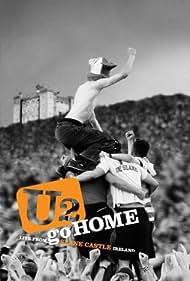 U2 Go Home: Live from Slane Castle Poster - Movie Forum, Cast, Reviews