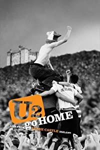 itunes hd movie downloads U2 Go Home: Live from Slane Castle [1280x720]