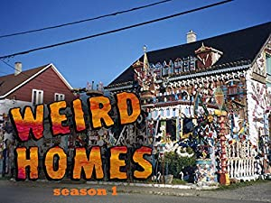 Where to stream Weird Homes