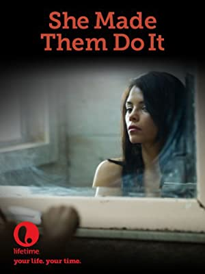 Permalink to Movie She Made Them Do It (2013)