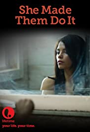 She Made Them Do It Poster