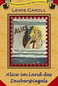 Alice Through the Looking Glass (1987)