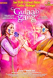 Gulaab Gang (2014) Poster - Movie Forum, Cast, Reviews