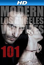 101: Modern Los Angeles Vampires Poster