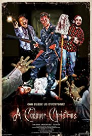 A Cadaver Christmas (2011) Poster - Movie Forum, Cast, Reviews