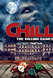 ##SITE## DOWNLOAD Chill: The Killing Games (2015) ONLINE PUTLOCKER FREE