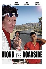 Along the Roadside (2013) Poster - Movie Forum, Cast, Reviews