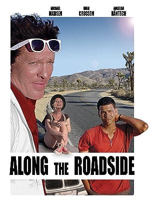 Where to stream Along the Roadside