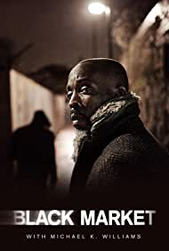 Michael Kenneth Williams in Black Market with Michael K. Williams (2016)