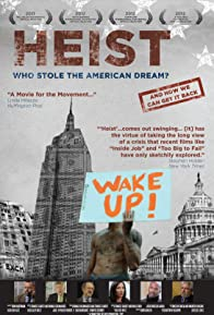Primary photo for Heist: Who Stole the American Dream?