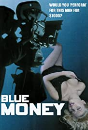 Blue Money (1972) Poster - Movie Forum, Cast, Reviews
