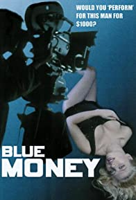 Primary photo for Blue Money