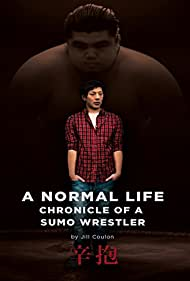 A Normal Life. Chronicle of a Sumo Wrestler (2009)