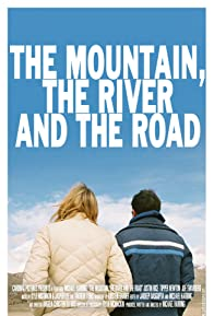 Primary photo for The Mountain, the River and the Road