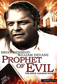 Primary photo for Prophet of Evil: The Ervil LeBaron Story