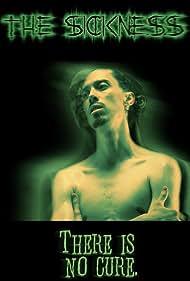 The Sickness (2008)