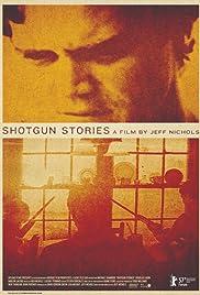 Shotgun Stories(2007) Poster - Movie Forum, Cast, Reviews