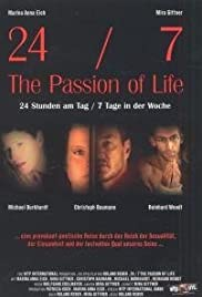 24/7: The Passion of Life Poster