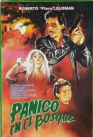 Pánico en el bosque Poster