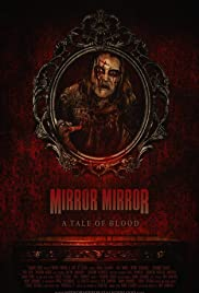 Mirror Mirror: A Tale of Blood Poster