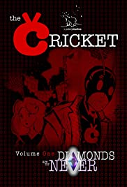 The Cricket: Diamonds Are for Never Poster