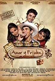 Amor y Frijoles(2009) Poster - Movie Forum, Cast, Reviews