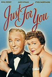 Just for You(1952) Poster - Movie Forum, Cast, Reviews