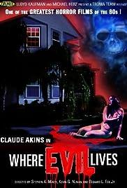 Where Evil Lives Poster