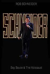 Rob Schneider: Soy Sauce and the Holocaust (2013) Poster - Movie Forum, Cast, Reviews