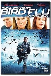 Fatal Contact: Bird Flu in America Poster