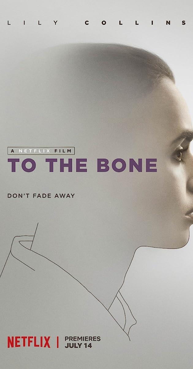 To The Bone 2017 Imdb