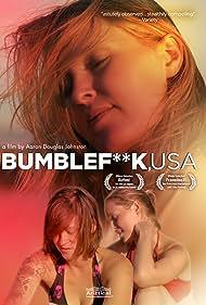 Bumblefuck, USA (2011)