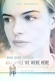 And While We Were Here (2012) 1080p