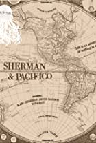 Sherman and Pacifico