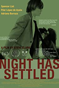 Night Has Settled (2014) Poster - Movie Forum, Cast, Reviews