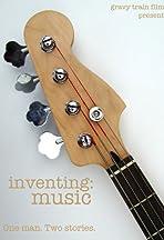 Inventing: Music