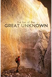 Last of the Great Unknown (2012) film en francais gratuit