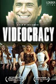 Videocracy (2009) Poster - Movie Forum, Cast, Reviews