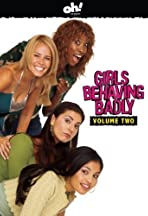 Girls Behaving Badly