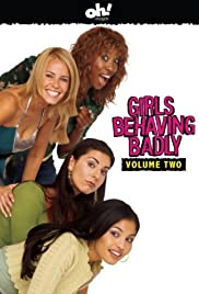 Girls Behaving Badly Poster