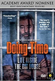 Doing Time: Life Inside the Big House Poster