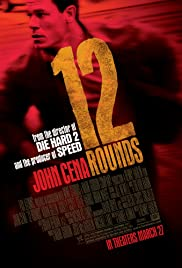 12 Rounds (2009) Poster - Movie Forum, Cast, Reviews