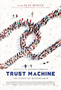 Primary photo for Trust Machine: The Story of Blockchain