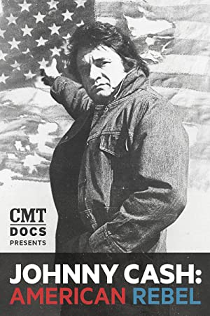 Johnny Cash: American Rebel