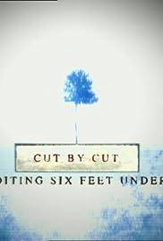 Cut by Cut: Editing 'Six Feet Under' Poster