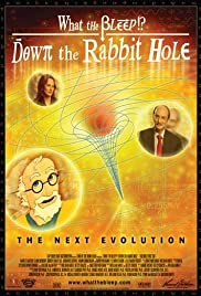 What the Bleep!?: Down the Rabbit Hole Poster