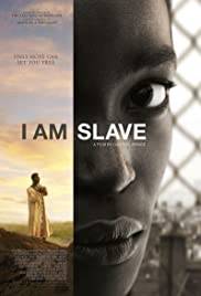 I Am Slave (2010) Poster - Movie Forum, Cast, Reviews