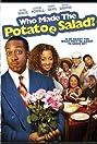 Who Made the Potatoe Salad? (2006) Poster